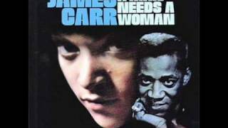 James Carr - Life Turned Her That Way