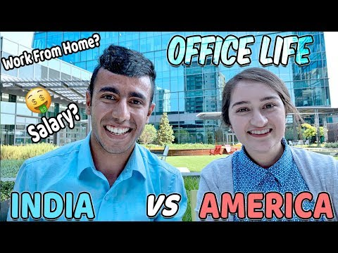 Office Life: INDIA Vs AMERICA: Salary? Free Food? Work From Home?