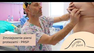 Zmniejszenie Piersi - Lek Med Przemysław Jasnowski - PRSP