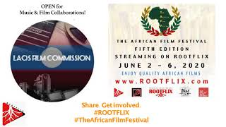 Laos Film Commission supports The African Film Festival & Rootflix