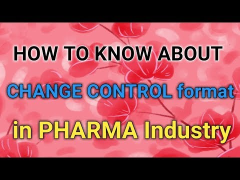 How to Know about CHANGE CONTROL Format in Pharma Industry || PHARMA GUIDE ||