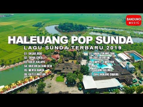 Haleuang Pop Sunda - Lagu Sunda Terbaru 2019 [Official]