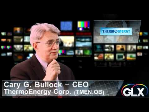 OpenCEOLive - TMEN - Cary Bullock Speaks on the Energy Industry and ThermoEnergy Corp.