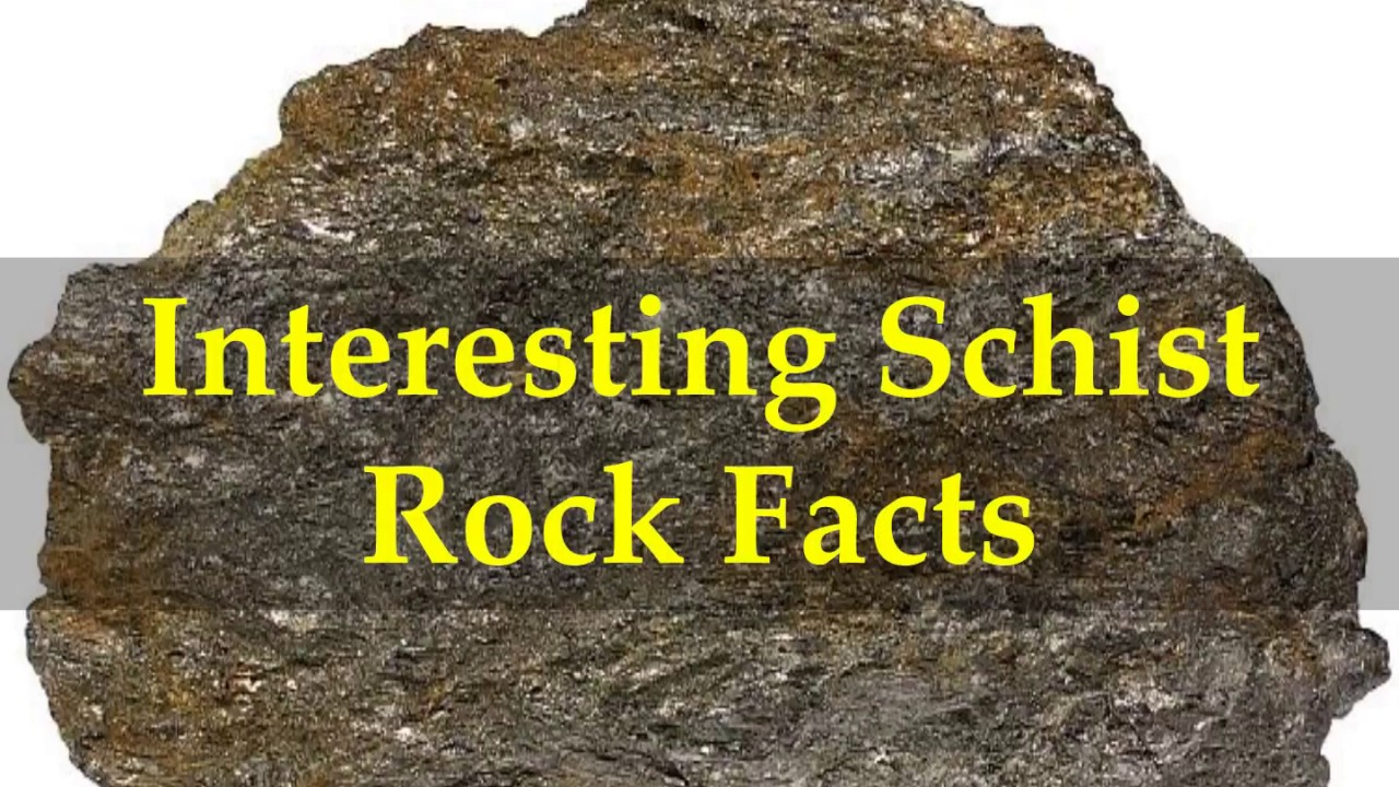 interesting schist rock facts youtube