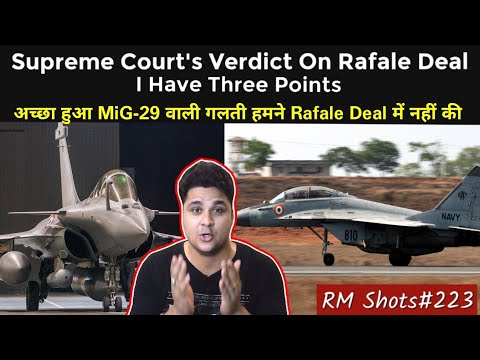 My 3 Points On Supreme Courts Rafale Deal Verdict, Indian Navy MiG 29K Problem