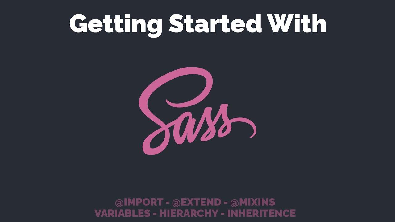 Get Started With SASS | Sass Crash Course