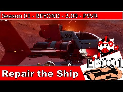 nmsa-|-no-man's-sky-adventures-|-psvr-ep001-|-guide-on-how-to-repair-the-ship-|-captain-steve-&-exo