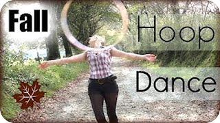 HOOP DANCE! FALL HOOPING 2015 (Hula Hoop Dancing & Bloopers)