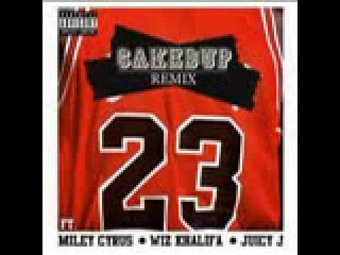 MILEY CYRUS - #23 FT. WIZ KHALIFA & JUICY J (CAKED UP REMIX)