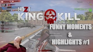 H1Z1 King of the Kill [ЗАБАВНА КОМПИЛАЦИЯ]