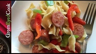 Smoked Sausage, Peppers & Pasta Recipe