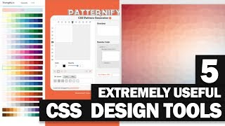 5 Extremely Useful CSS Tools for Web Design
