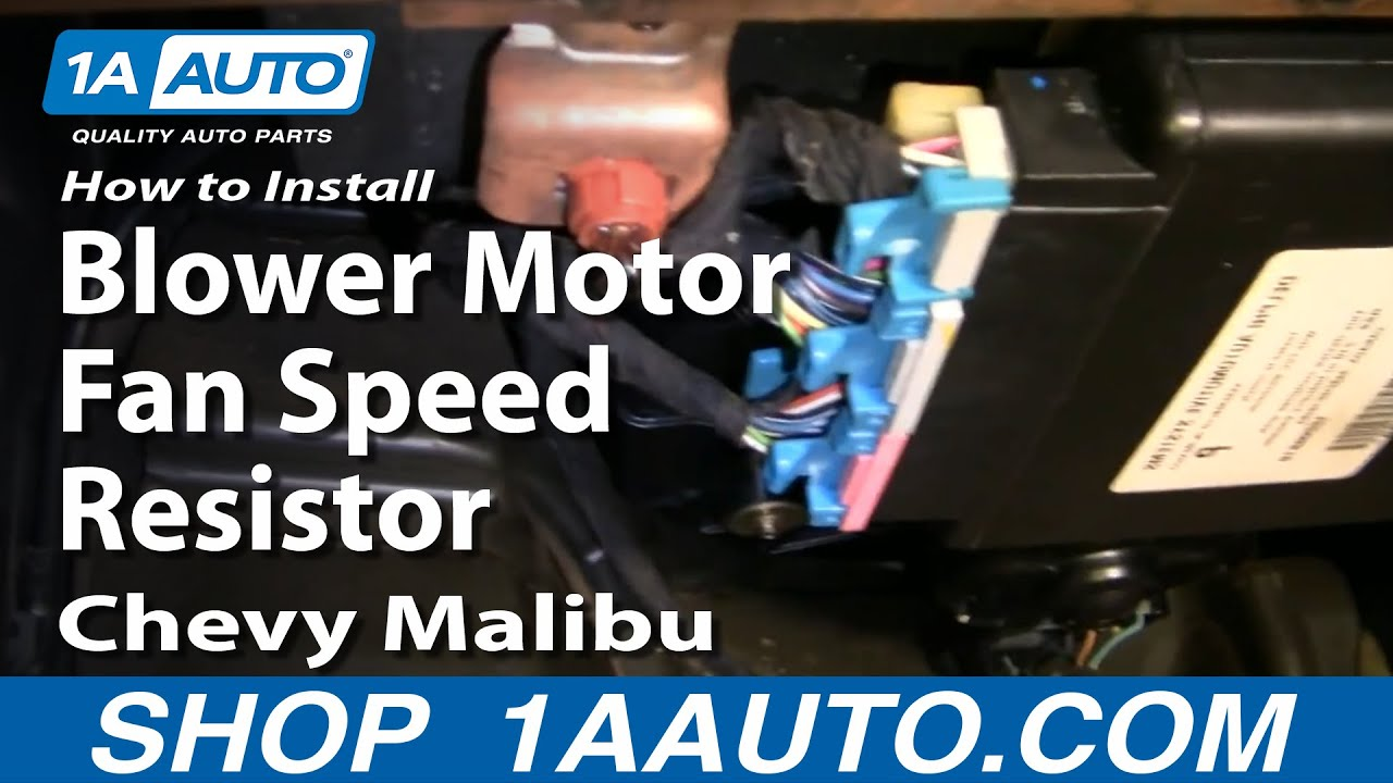How To Install Replace Blower Motor Fan Speed Resistor Chevy Malibu