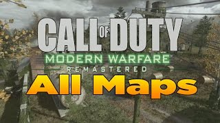 ALL 16 MAPS!!! Call of Duty 4 Modern Warfare Remastered