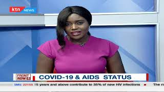 Fighting HIV/AIDs in the COVID-19 era | #FrontRow (Part Two)