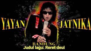 Album calung full-yayan jatnika- Reret deui [Official channel pop sunda] Mp3