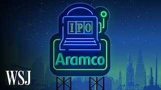 The Risks of Aramco's Record-Setting IPO, Explained | WSJ