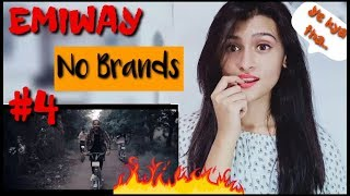 EMIWAY - NO BRANDS #4 (NO BRANDS EP)  I ONE TAKE OFFICIAL VIDEO I Pahadigirl reaction
