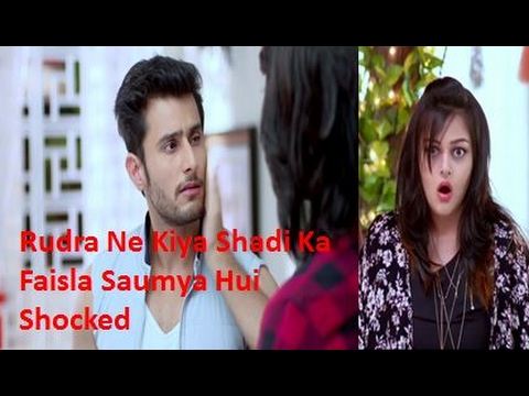 Rudra Ne Kiya Shadi Karne Ka Faisla Saumya Hui Shocked | Ishqbaaz Upcoming Episode 2017
