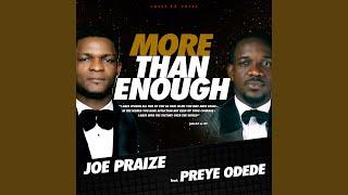 More Than Enough (feat. Preye Odede)