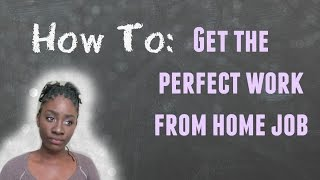 How To Get a Full-Time Work From Home Job