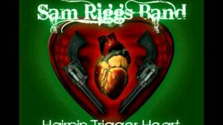 Sam Riggs and The Night People - Little Honky Tonk Angel