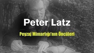 Peyzaj Mimarlığı'nın Öncüleri 07 Peter Latz