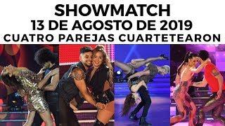 Showmatch - Programa 13/08/19 - Cuatro parejas bailaron #Cuarteto
