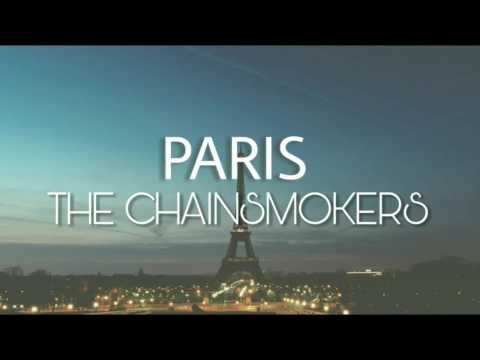 The Chainsmokers - Paris | Sub Español + Lyrics