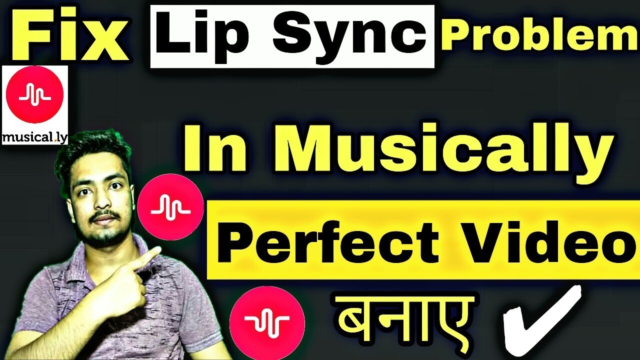 How To Solve Lip Sync Problem In Musically   How To Match Lips To Dialogue  In Musically