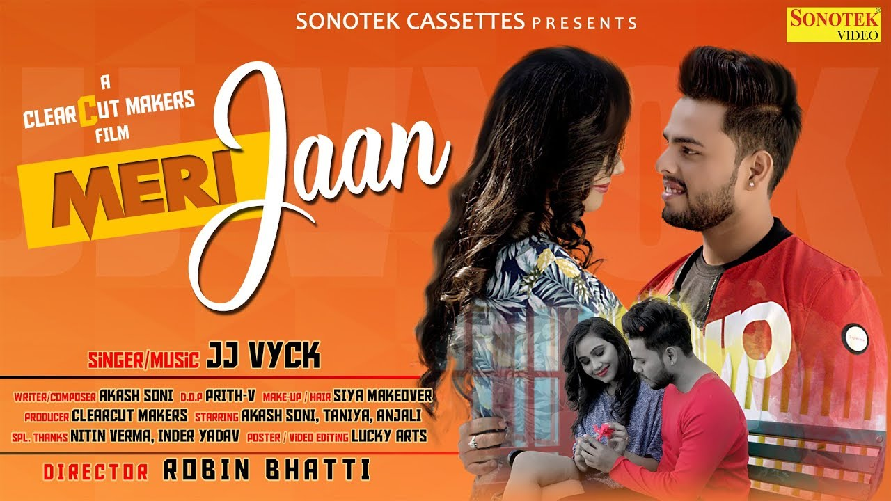 Meri Jaan (Teaser) JJ Vyck | Akash Soni, Taniya, Anjali | Upcoming Hindi Songs 2019 | Sonotek
