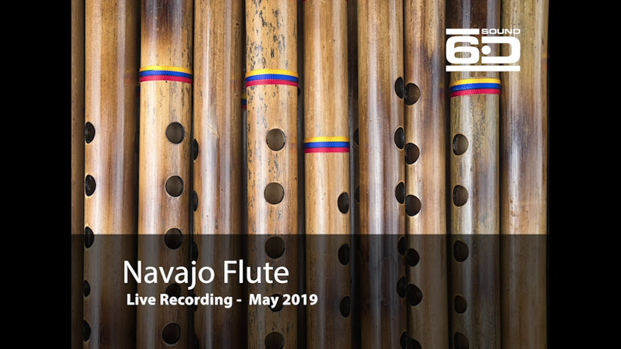 Sound6d Navajo Flute Youtube