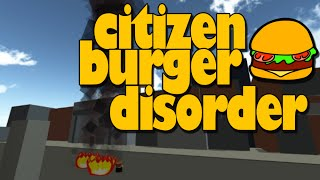 Indie Binge! - Citizen Burger Disorder - (We get a Job!)