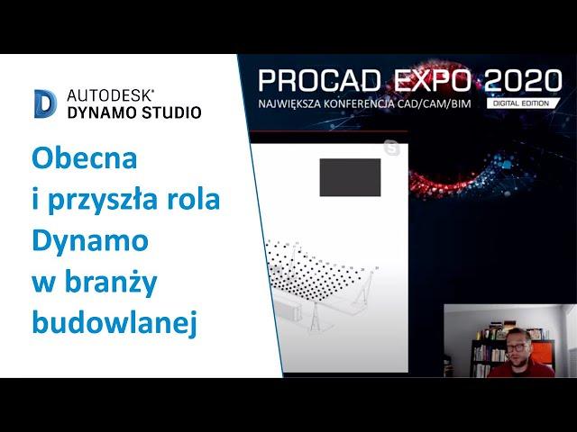 Obecna i przyszła rola Dynamo w branży budowlanej | PROCAD EXPO
