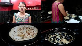 Dinner Routine||Gravy Baigan & Sattu Paratha Recipe||Again Cancelling Trip