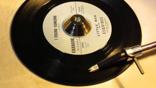 LITTLE RON AND THE ESQUIRES - I FOUND SOMEONE ( CHARADE )