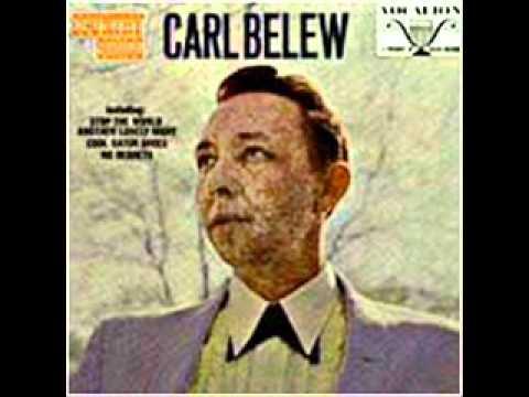 Carl Belew - No Regrets