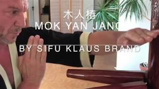 木人樁, Mok Yan Jang, Wooden Dummy by Sifu Klaus Brand.