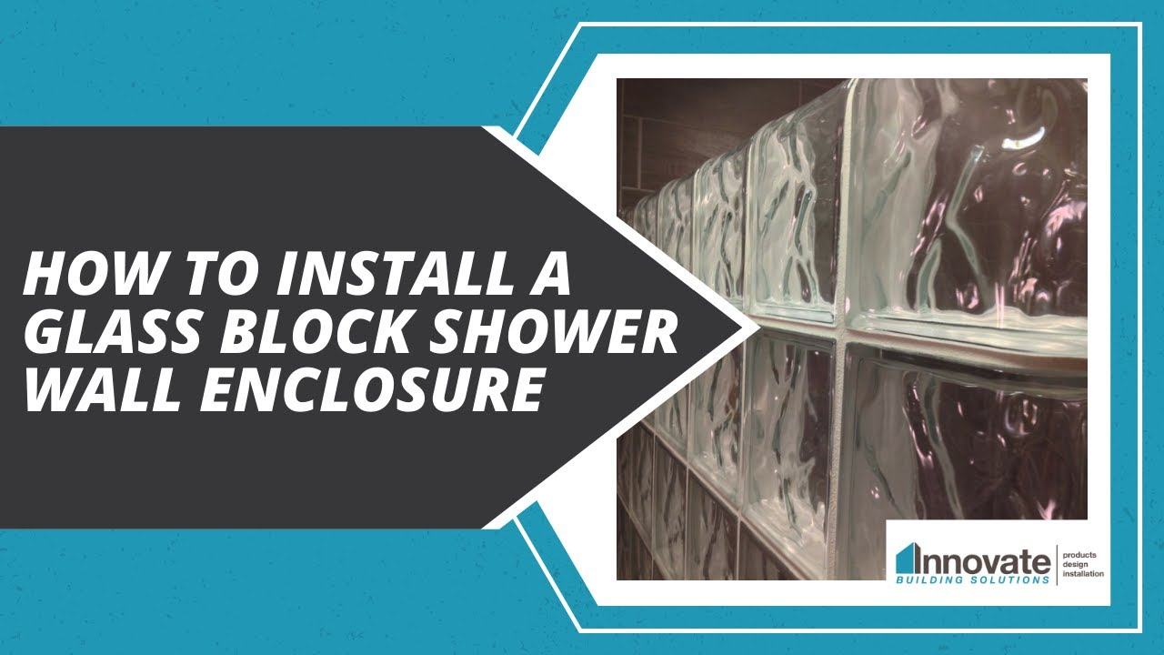 How to install a glass block shower wall enclosure in a - Home depot bathroom tile installation cost ...