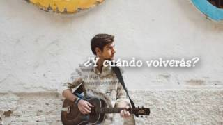 Download Alvaro Soler - Cuando Volveras LYRICS/LETRA Mp3 and Videos