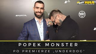 Popek Monster po premierze filmu Underdog