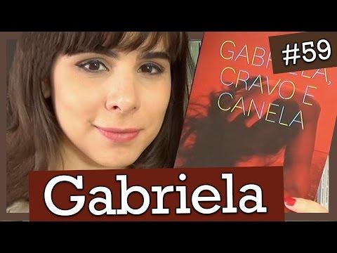 GABRIELA, CRAVO E CANELA - JORGE AMADO (#59)