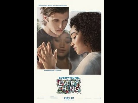 Everything Everything Movie Review Richard Roeper Reviews
