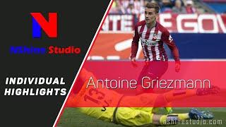 ANTOINE GRIEZMANN skills, goals, assist and passing - Atlético Madrid | NShine Studio
