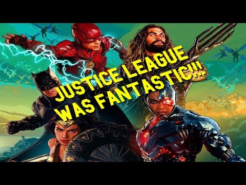 Justice League Was Fantastic!!!