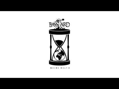 Basstard - Meine Welt II