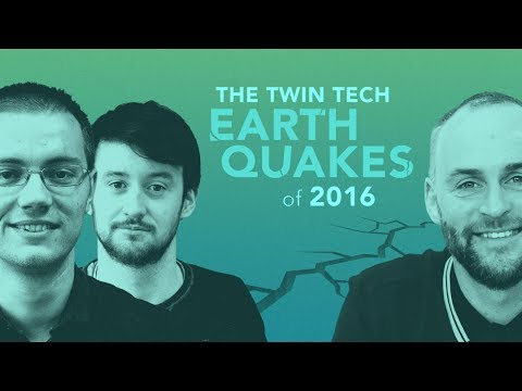 Wolfgang Essentials: The Twin Tech Earthquakes of 2016