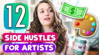 12 SIDE HUSTLES FOR ARTISTS TO MAKE EXTRA MONEY