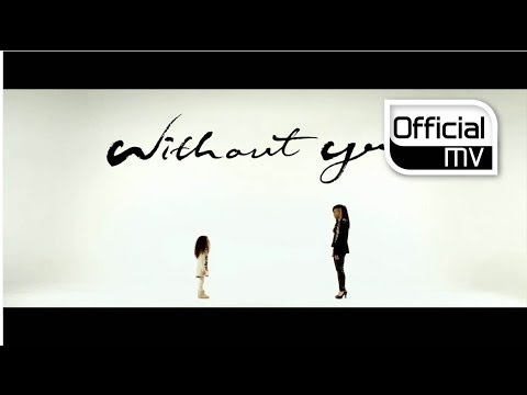 MV Lee Michelle이미쉘 _ Without you위드아웃 유