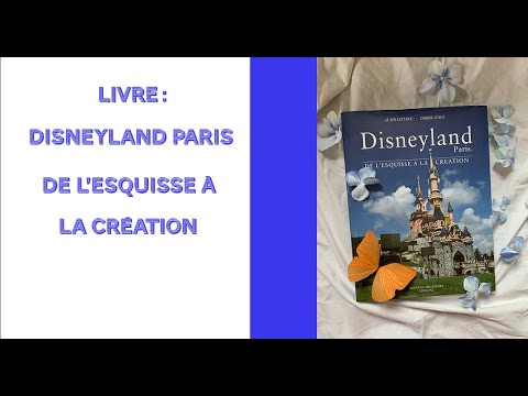 Livre Disneyland Paris De L Esquisse A La Creation